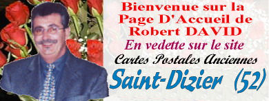 Robert, DAVID,carte,postale,saint,dizier
